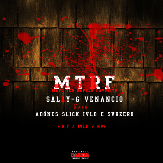 Sally-G Venancio - MTRF (Ft Adónes Slick Ivld e Svbzero) / ANGOLA
