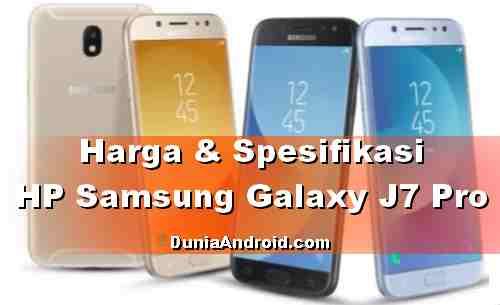 Harga Terbaru Samsung J7 Pro