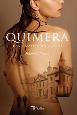 LIBRO - Quimera. Las edades bárbaras Malenka Ramos (Titania - 14 marzo 2016) NOVELA ROMANTICA Edición papel & digital ebook kindle Comprar en Amazon España