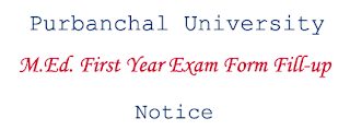 M. Ed First Year Exam Form Fill-up Notice - Purbanchal University