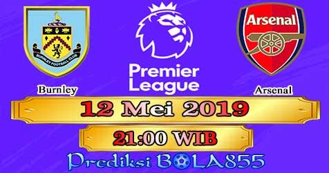 Prediksi Bola855 Burnley vs Arsenal 12 Mei 2019