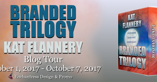 Blog Tour: Branded Trilogy by Kat Flannery