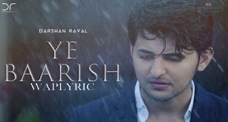 Ye Baarish Song Lyrics