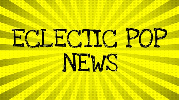Eclectic Pop News: Music Announcement