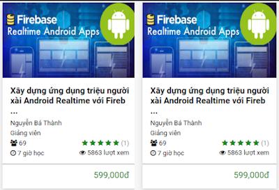 Khóa Học: Xây dựng ứng dụng triệu người xài Android Realtime với Firebase qua 5 dự án