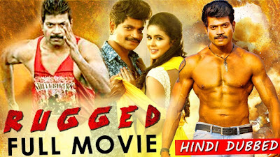 Rugged 2019 Hindi Dubbed WEBRip 480p 350Mb x264