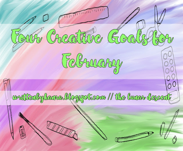 Read More: https://writtenbykanra.blogspot.com/2018/01/four-creative-goals-for-february-ft.html