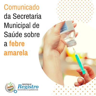Comunicado da Secretaria de Saúde de Registro-SP sobre a Febre Amarela