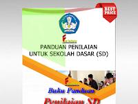 Buku Panduan Penilaian SD Kurikulum 2013 Revisi Terbaru