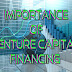 Importance of Venture Capital Financing