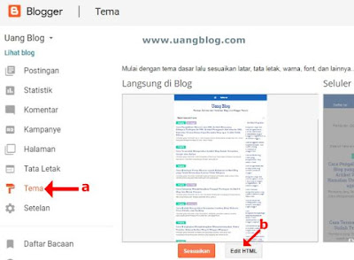 Masuk ke Dasbor Blogger, kemudian Klik Tema dan EDIT HTML