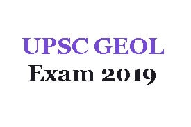 UPSC GEOL Exam 2019: Online application (Opening of 105 vacancies)