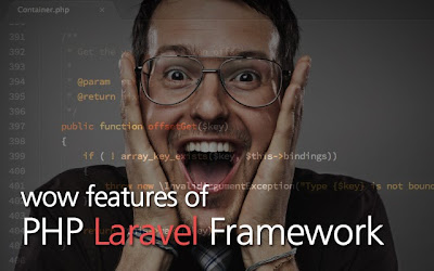Top 5 features which contribute to WOWness of Laravel Framework