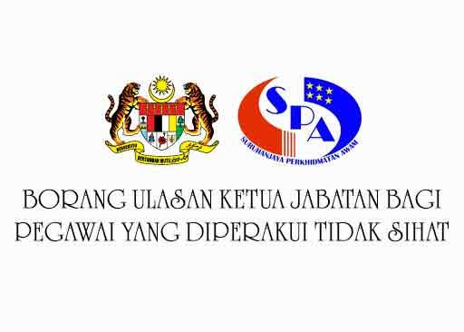 Borang Ulasan Ketua Jabatan Bagi Pegawai Yang Diperakui Tidak Sihat