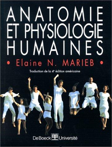 Télécharger l'Anatomie et physiologie humaines MARIEB PDF