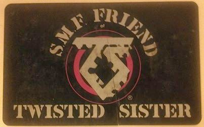 Twisted Sister S.M.F. membership card... too awesome!!