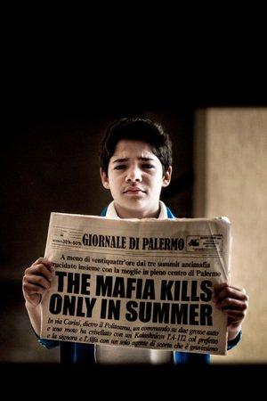 Poster La mafia uccide solo d'estate 2013