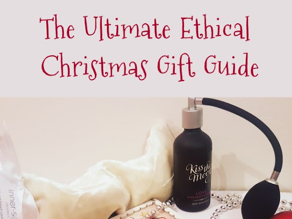 The Ultimate Ethical Christmas Gift Guide! *