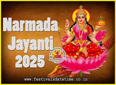 2025 Narmada Jayanti Puja Date & Time, 2025 Narmada Jayanti Calendar