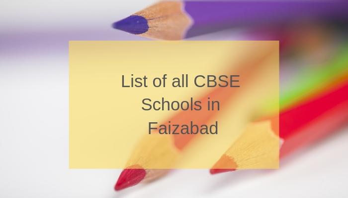 List of all CBSE Schools in Faizabad