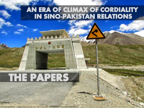 THE PAPERS | An Era of Climax of Cordiality in Sino-Pakistan Relations by Dr. Manzoor Khan Afridi
