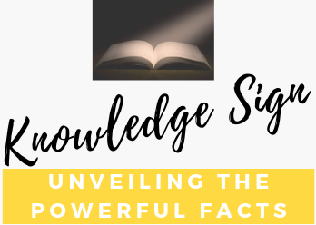 Knowledge Sign - Unveiling The Powerful Facts