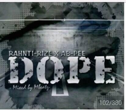 Music; Rahnti-Rize X ABpee - Dope