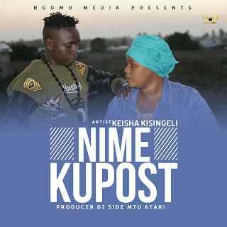 Download Mp3 | Keisha Kisingeli - Nimekupost (Singeli)