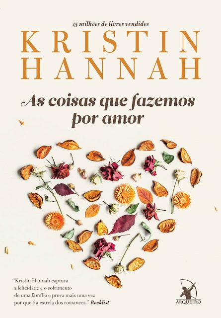 As coisas que fazemos por amor Kristin Hannah