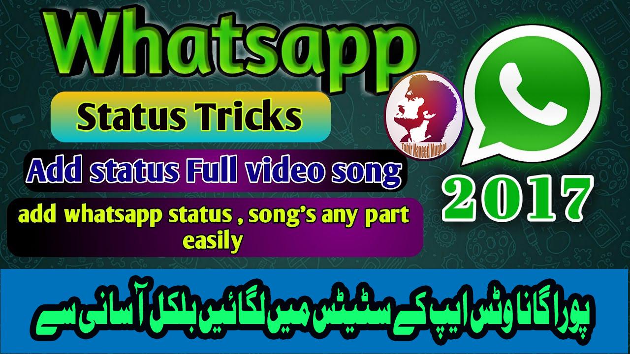 Tahir Naveed Mughal How To Add Full Song In Whatsapp Status