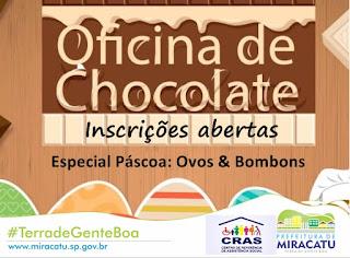Prefeitura De Miracatu abre inscrições para Oficina de Chocolate para iniciantes