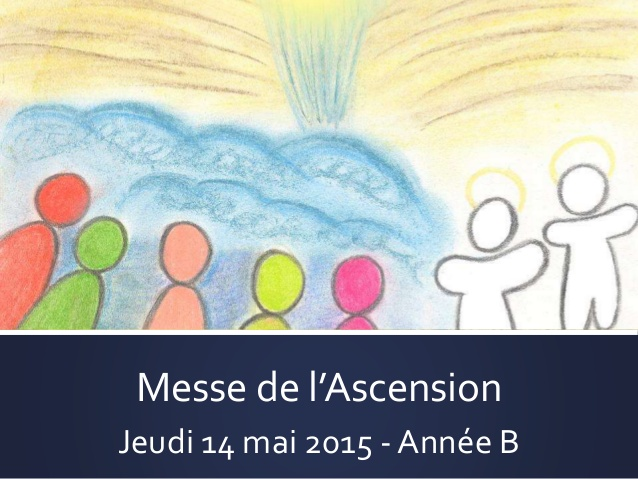 Diaporamas des lectures de la messe de l'Ascension année B