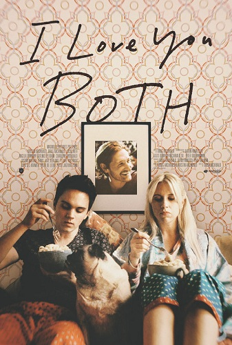 Film I Love You Both 2017 Bioskop