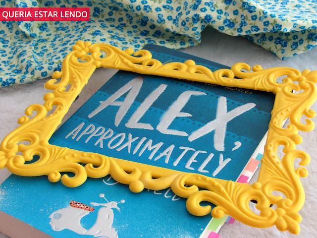 Resenha: Alex, Approximately (O cara dos meus sonhos - ou quase)