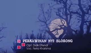 Lirik Lagu Perkawinan Nyi Blorong - Nella Kharisma