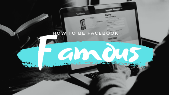 How To Become Famous In Facebook<br/>