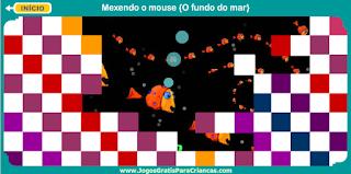 http://www.jogosgratisparacriancas.com/jogos_criancas_mouse/6_jogar_fundo_do_mar.php