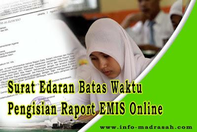 Surat Edaran Batas Waktu Pengisian Raport EMIS Online