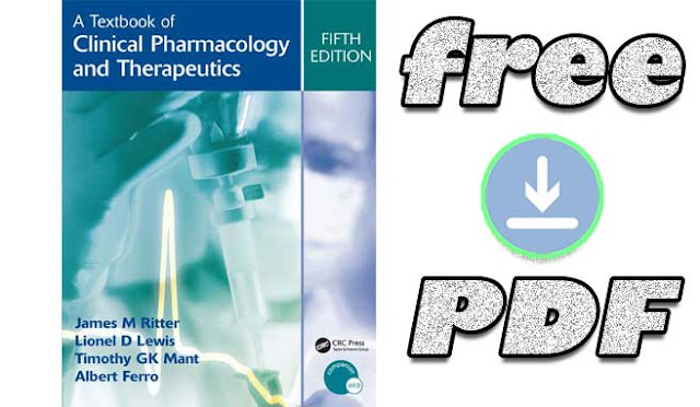 Download A Textbook of Clinical Pharmacology and Therapeutics by James M. Ritter free PDF