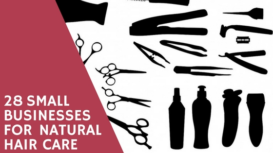 28 Small Businesses for Natural Hair Care header
