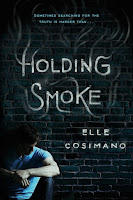 Holding Smoke by Elle Cosimano book cover and review