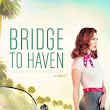 Book Review: Bridge to Haven by Francine Rivers