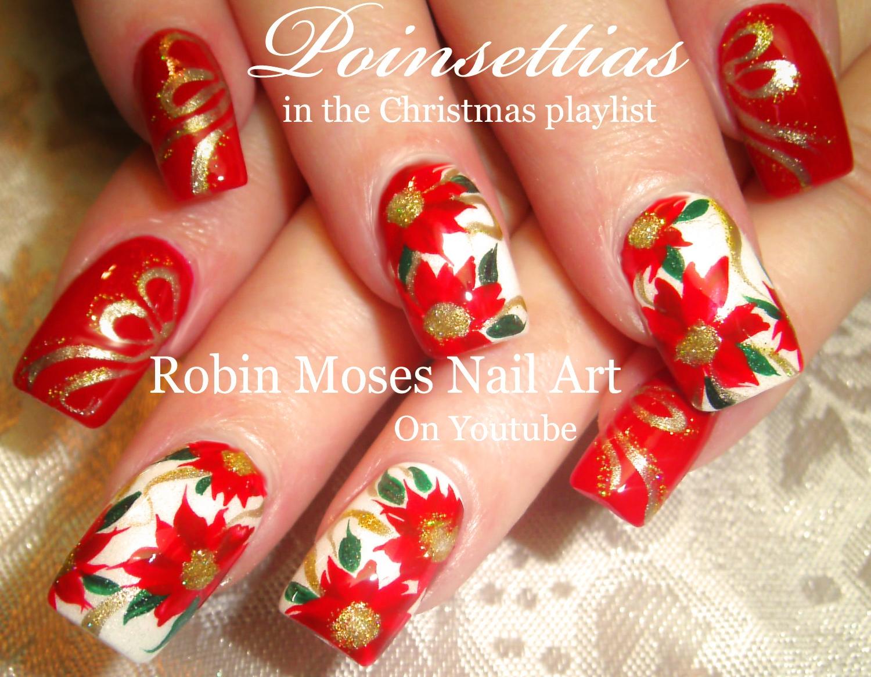 Nail Art By Robin Moses Christmas Poinsetta Nail Art Xmas Flower