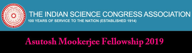 Asutosh Mookerjee Fellowships 2019 । Indian Science Congress Association । Kolkata