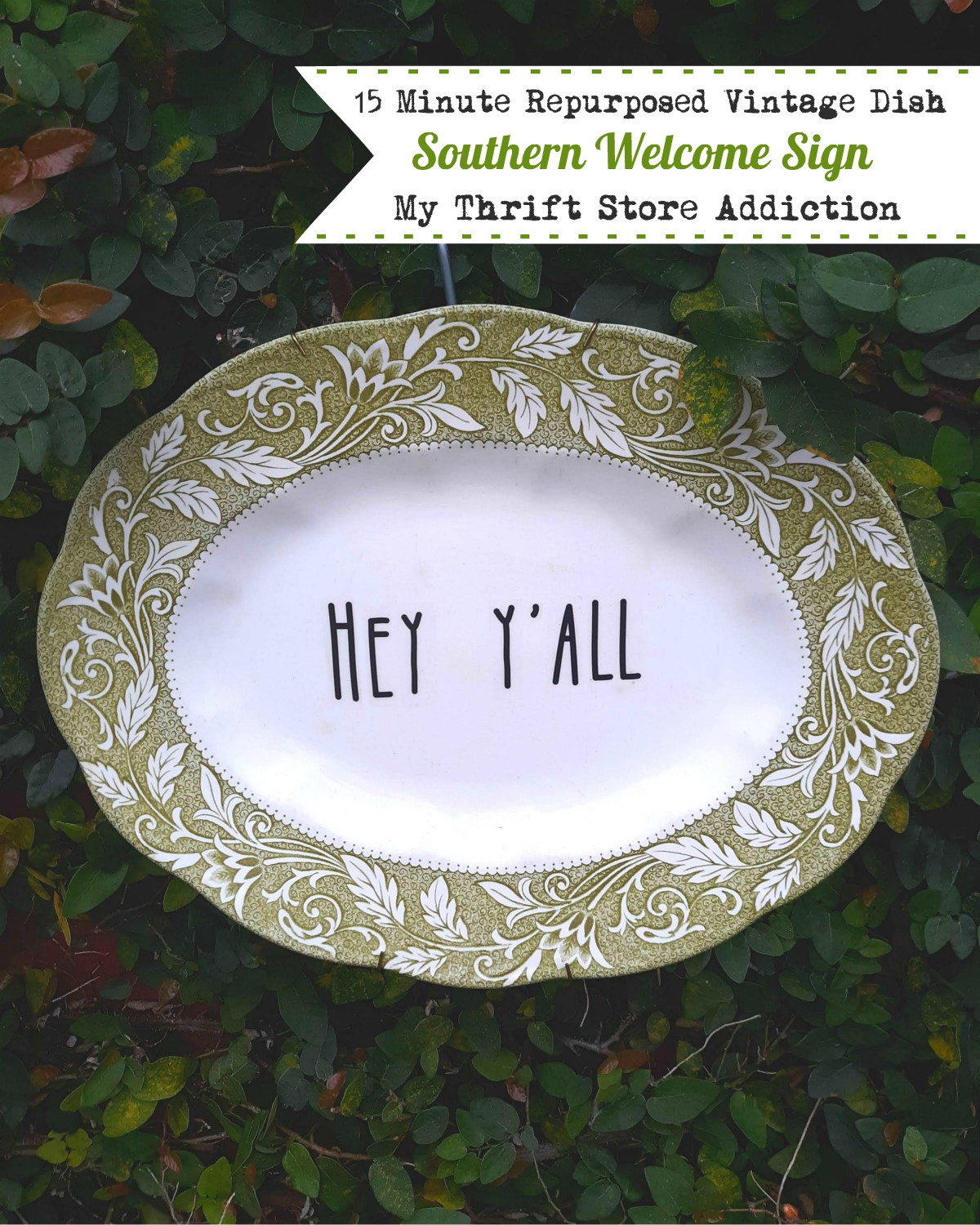 Repurposed vintage dish southern welcome sign
