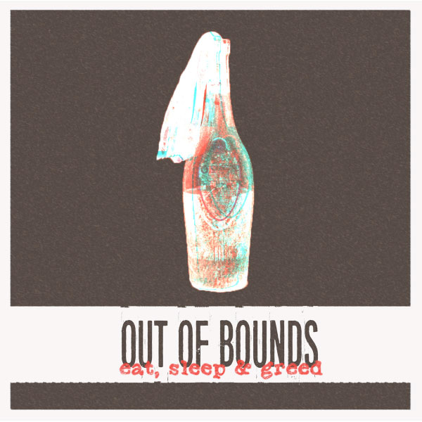"""Out Of Bounds stream new EP """"Eat, Sleep & Greed"""""""