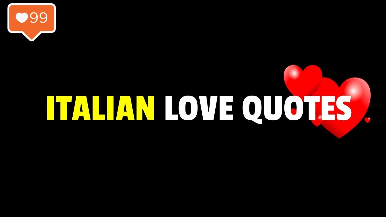 Italian Love Quotes Loveromantic Italian Phrases  Best Quotes And Sayings
