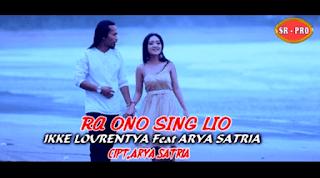Lirik Lagu Ora Ono Sing Liyane (Dan Artinya) - Arya Satria ft Ikke Lourentya