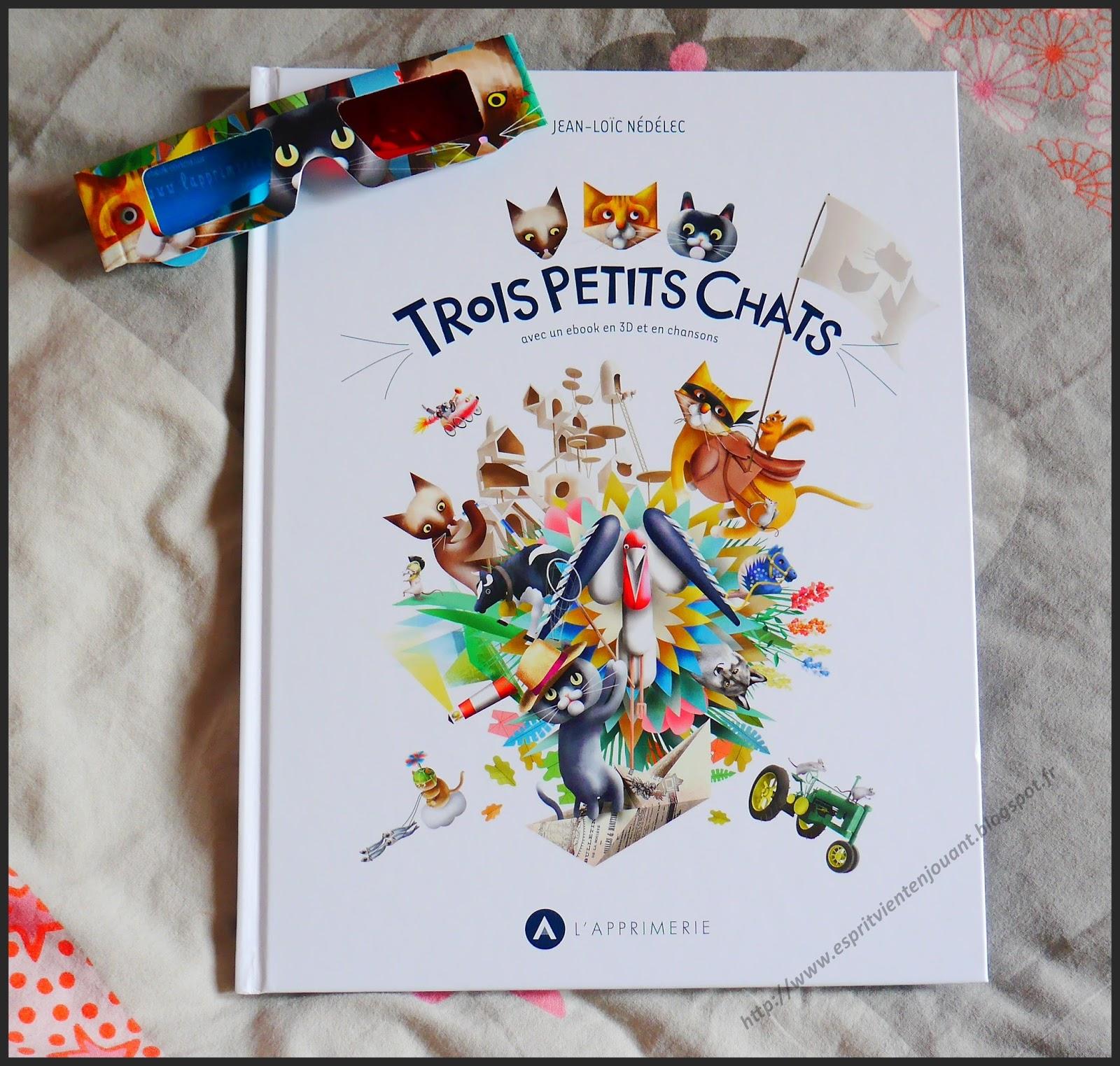 L Esprit Vient En Jouant Livre Trois Petits Chats Livre