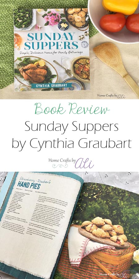 Cookbook Review ~ Sunday Suppers: simple, delicious menus for Family Gatherings by Cynthia Graubart